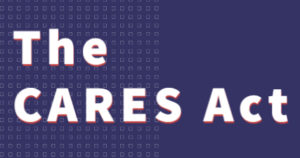 The Cares Act Assistance for small businesses